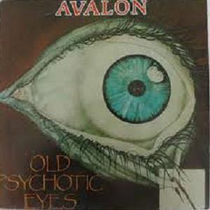 AVALON - OLD PSYCHOTIC EYES LP