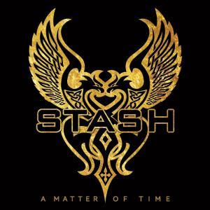 STASH - A MATTER OF TIME (+6 BONUS TRACKS) CD (NEW)