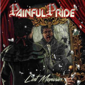 PAINFUL PRIDE - LOST MEMORIES CD (NEW)