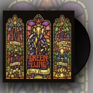 GREEN LUNG - Black Harvest (Black, Gatefold) LP