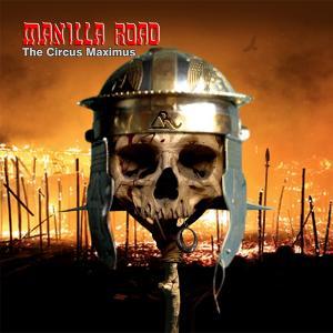 MANILLA ROAD - The Circus Maximus (Remastered) CDDVD
