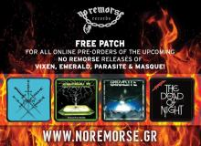For each pre-order from our online store of any version (CD or LP) of the  upcoming No Remorse reissues of VIXEN, EMERALD, PARASITE and MASQUE, ... 907c772800